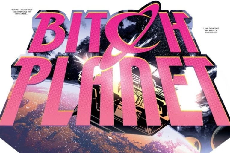 Review: Bitch Planet's brash, in-your-face feminism is what dystopian lit needed