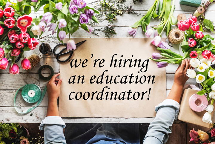 We're hiring a new Education Coordinator!