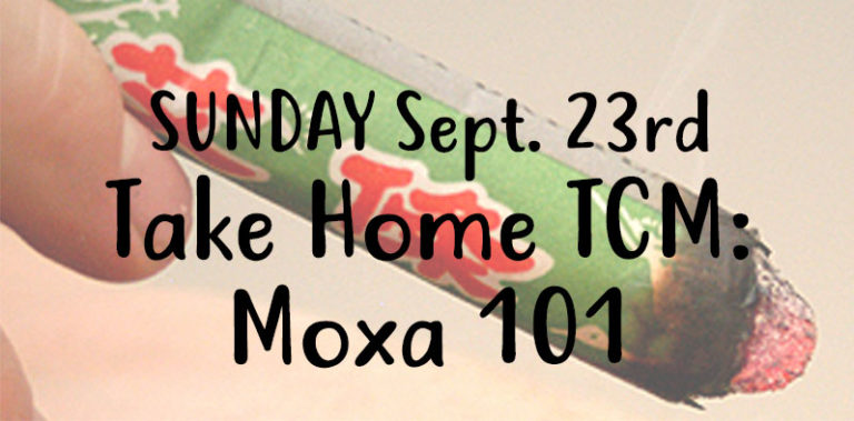 SUNDAY Sept. 23, Take Home TCM: Moxa 101