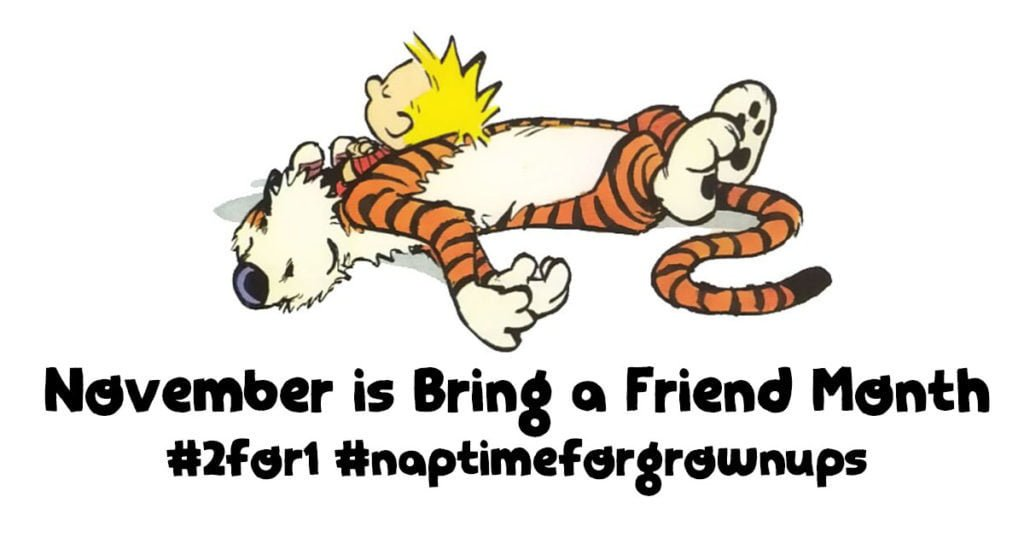 november is bring a friend month