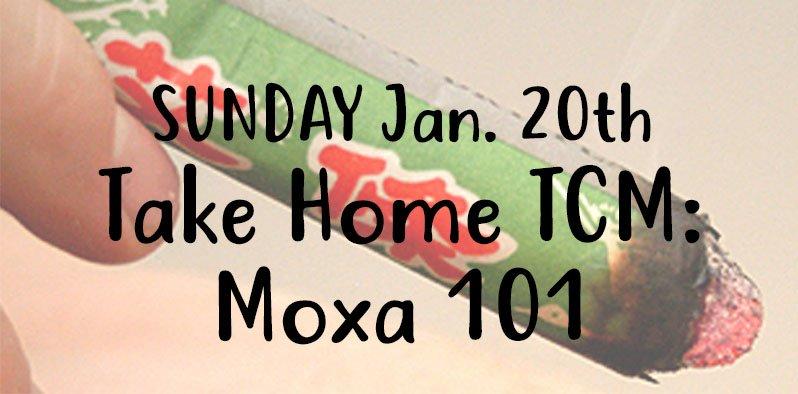 sunday jan 20 take home tcm moxa 101