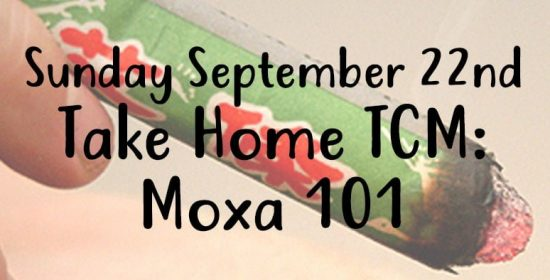 sunday sept 22nd take home tcm moxa 101