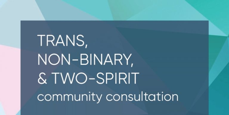Trans, Non-Binary, and Two-Spirit Community Engagement – NO LOCATION