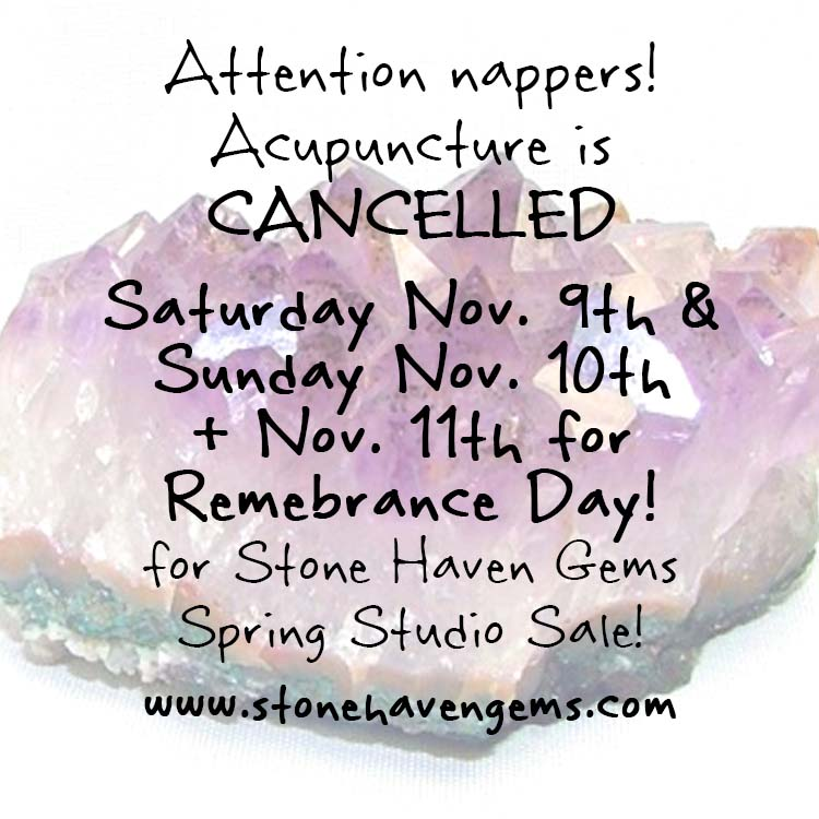 Stone Haven Gems Fall Studio Sale + Remembrance Day Clinic Hours!