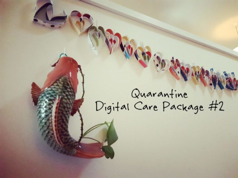 Quarantine Digital Care Package #2