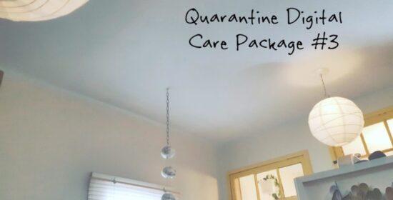 quarantine digital care package 3