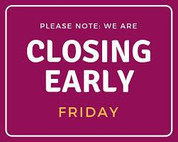sept 18th closing at 2pm for staff training