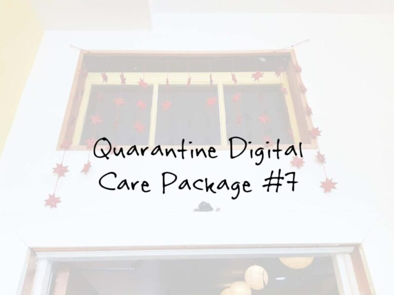 Quarantine Digital Care Package #7