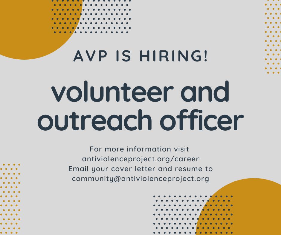 were hiring a volunteer outreach officer