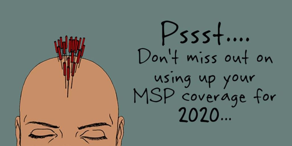 dont miss out on your 2020 msp coverage