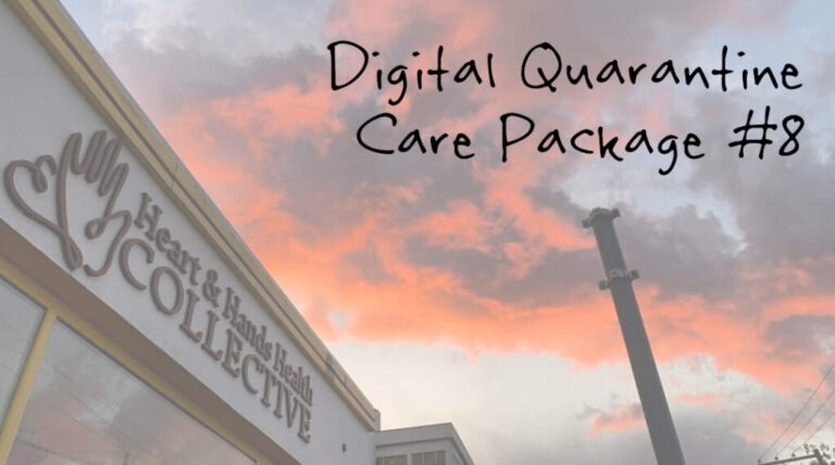 Quarantine Digital Care Package #8