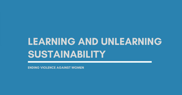Upcoming webinar – Learning and Unlearning Sustainability: Ending Violence Against Women