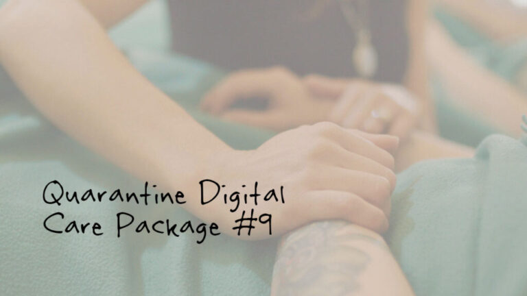 Quarantine Digital Care Package #9