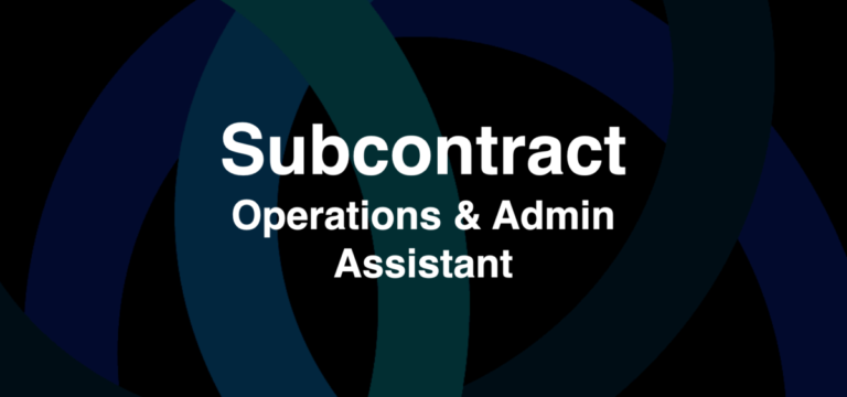 Subcontract Opportunity: Operations and Admin Assitant