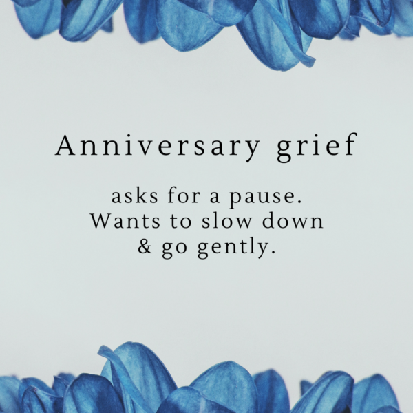 Anniversary Grief