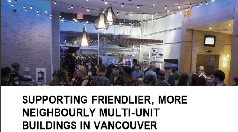 """""""Hey Neighbour"""": Vancouver Visits Social Connectedness in Multi-Unit Dwellings"""