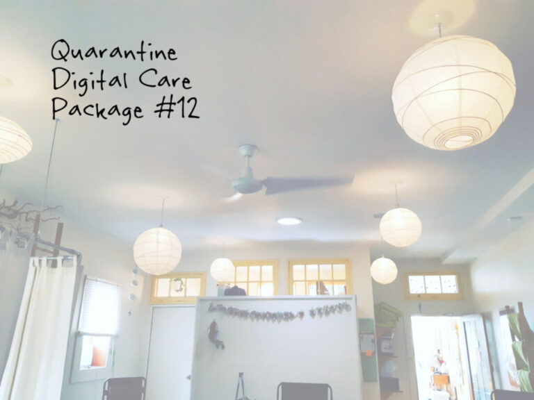 Quarantine Digital Care Package #12