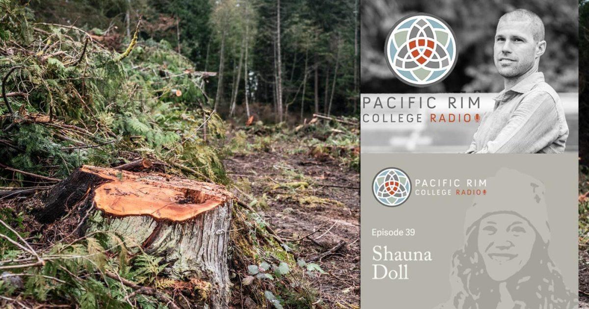 shauna doll talks forests and safeguarding the coastal douglas fir habitat