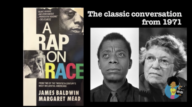 James Baldwin and Margaret Mead: A Rap on Race