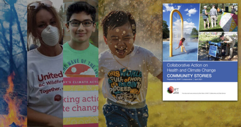Report: Collaborative Action on Health and Climate Change, Community Stories