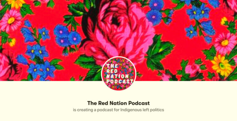 The Red Nation Podcast: Canada is Illegal with Karla Tait and Anne Spice