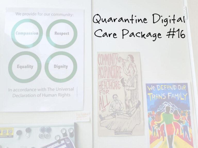 Quarantine Digital Care Package #16