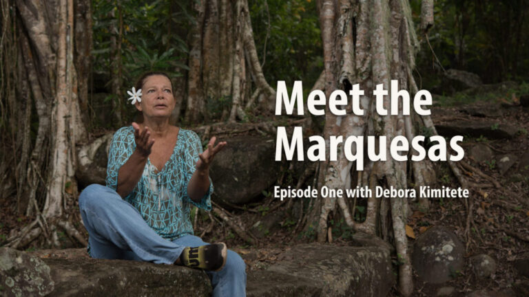 """Video release! """"Meet the Marquesas"""" films"""