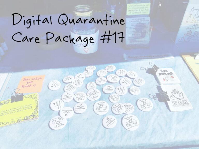 Quarantine Digital Care Package #17